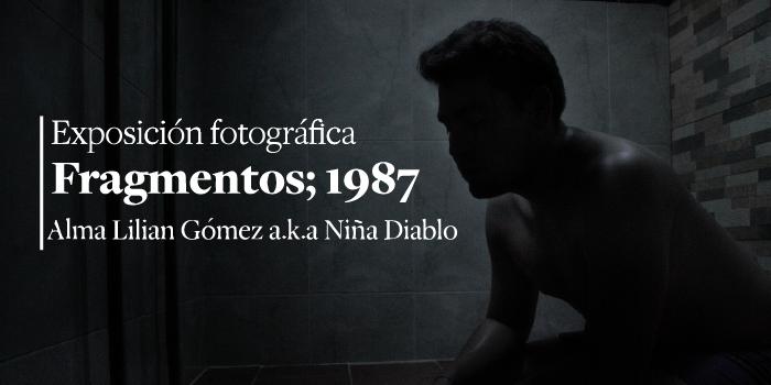 Exposición fotográfica Fragmentos; 1987