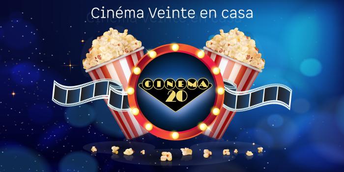 Cinéma Veinte en casa