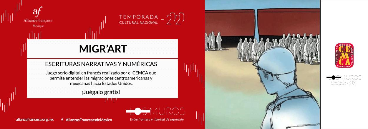 """Escrituras narrativas y numéricas: """"MIGR'ART"""" del CEMCA"""